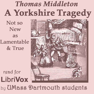File:Yorkshire tragedy 1404.jpg